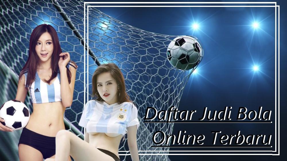 Daftar Judi Bola Online